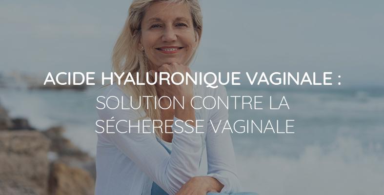 acide hyaluronique vaginale