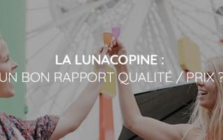 rapport qualité prix lunacopine