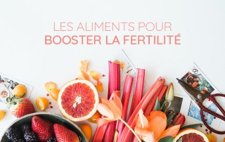 aliments favorisant la fertilité et l'ovulation