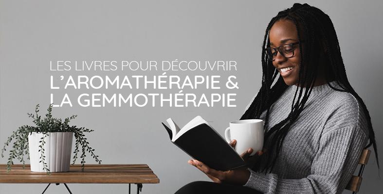 les livres pour l'aromathérapie et la gemmothérapie
