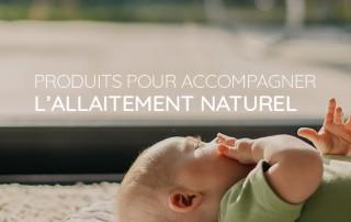 produits allaitement naturel